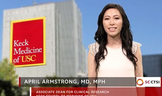 New SC CTSI educational video on submitting a grant application and activating clinical studies at USC